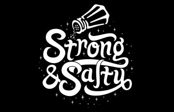 Strong and Salty